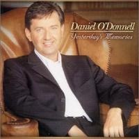 Purchase Daniel O'Donnell - Yesterday's Memories
