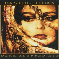 Purchase Danielle Dax - Dark Adapted Eye