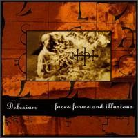 Purchase Delerium - Faces, Forms & Illusions