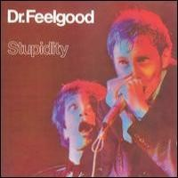 Purchase Dr. Feelgood - Stupidity