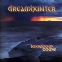 Purchase Kingdom Come - Dreamhunter