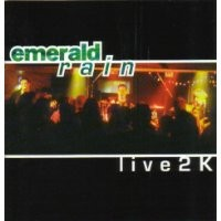 Purchase Emerald Rain - Live 2K