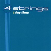 Purchase 4 Strings - Day Time (Single)