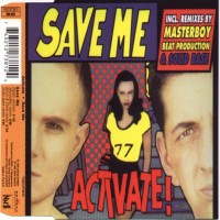 "Purchase Activate - ""Save Me""  (Remix)"