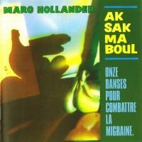 Purchase Aksak Maboul - Onze Danses Pour Combattre La Migraine (Vinyl)