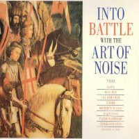 Purchase Art Of Noise - Into The Battle With The Art Of Noise