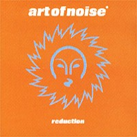 Purchase Art Of Noise - Reduction
