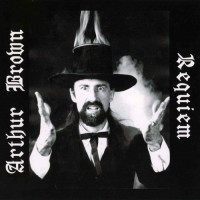 Purchase Arthur Brown - Requiem