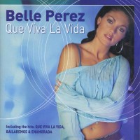 Purchase Belle Perez - Que Viva La Vida (Cd 1)