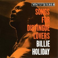 Purchase Billie Holiday - Songs For Distingue Lovers (Reissue 2012)