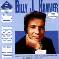 Purchase Billy J. Kramer & The Dakotas - The Best Of the EMI Years