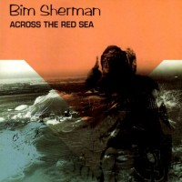 Purchase Bim Sherman - Across The Red Sea