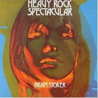 Purchase Bram Stoker - Heavy Rock Spectacular