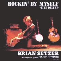Purchase Brian Setzer - Rockin' By Myself