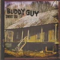 Purchase Buddy Guy - Sweet Tea