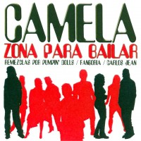 Purchase Camela - Zona Para Bailar