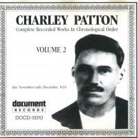 Purchase Charley Patton - Complete Recorded Works, Vol. 2 (1929)