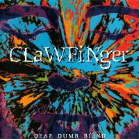 Purchase Clawfinger - Deaf Dumb Blind
