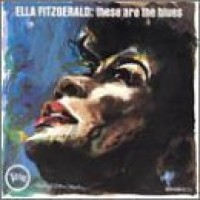 Purchase Ella Fitzgerald - These Are The Blues