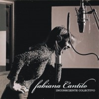 Purchase Fabiana Cantilo - Inconsciente Colectivo