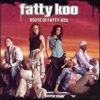 Purchase Fatty Koo - House of Fatty Koo