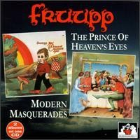 Purchase Fruupp - The Prince Of Heaven's Eyes & Modern Masquerades