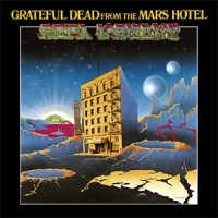 Purchase The Grateful Dead - From The Mars Hotel (Vinyl)
