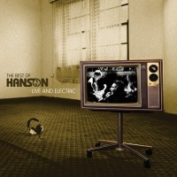 Purchase Hanson - Best Of: Live And Electric