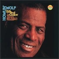 Purchase Howlin' Wolf - Live And Cookin' At Alices Revisited