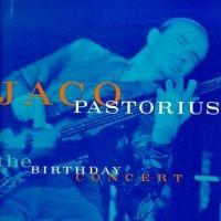 Purchase Jaco Pastorius - Birthday Concert