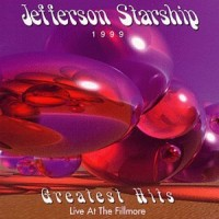Purchase Jefferson Starship - Greatest Hits: Live At The Fillmore