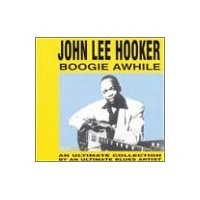 Purchase John Lee Hooker - Boogie Awhile