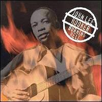 Purchase John Lee Hooker - Burning Hell