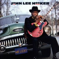 Purchase John Lee Hooker - Mr. Lucky