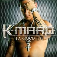 Purchase K-Maro - La Good Life