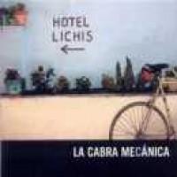 Purchase La Cabra Mecanica - Hotel Lichis