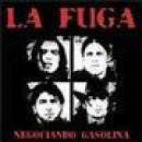 Purchase La Fuga - Negociando Gasolina