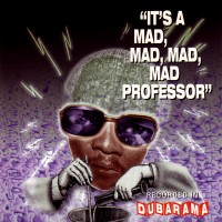 Purchase Mad Professor - It's A Mad, Mad, Mad Professor