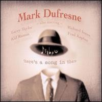 Purchase Mark Dufresne - There's A Song In There