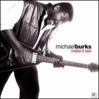 Purchase Michael Burks - Make It Rain