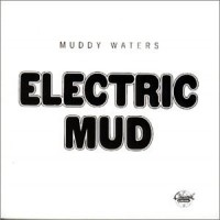 Purchase Muddy Waters - Electric Mud