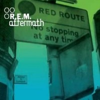 Purchase R.E.M. - Aftermath (Single)