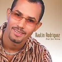 Purchase Raulin Rodriguez - Piel Sin Alma