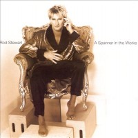 Purchase Rod Stewart - A Spanner In The Works