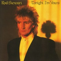 Purchase Rod Stewart - Tonight I'm Yours (Vinyl)