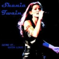 Purchase Shania Twain - Send It With Love