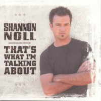 Purchase Shannon Noll - That's What I'm Talking About