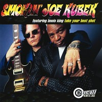 Purchase Smokin' Joe Kubek & Bnois King - Take Your Best Shot