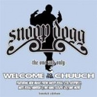 Purchase Snoop Dogg - The One And Onl y (Welcome To Tha Chuuch)