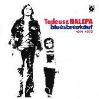 Purchase Tadeusz Nalepa - Bluesbreakout 1971 - 1972